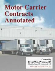 Motor Carrier Contracts Annotated by Brent Wm. Primus,  J.D.