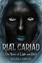 RIAL CARIAD (The Story Of Light and Dark)